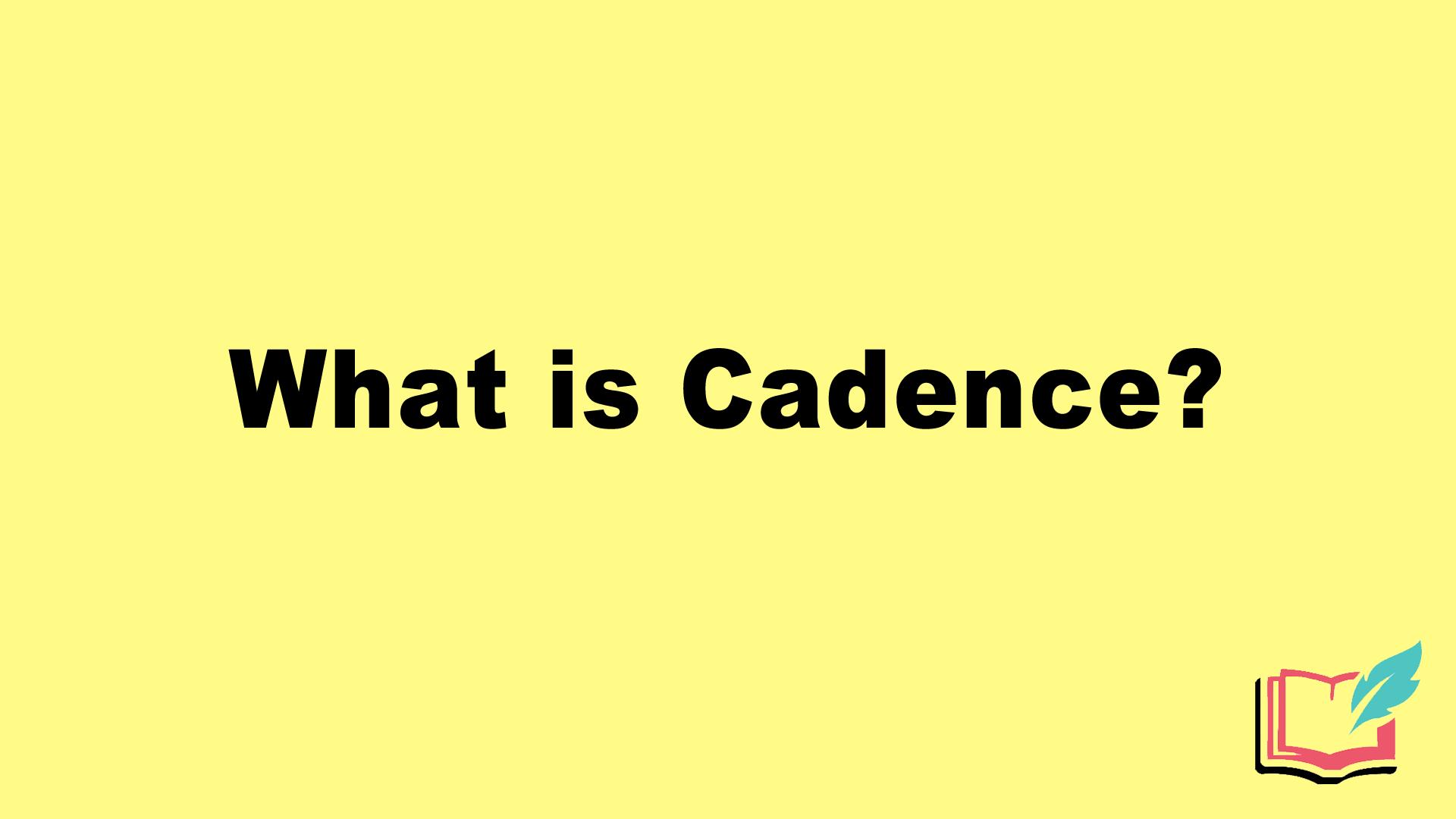 cadence literary device