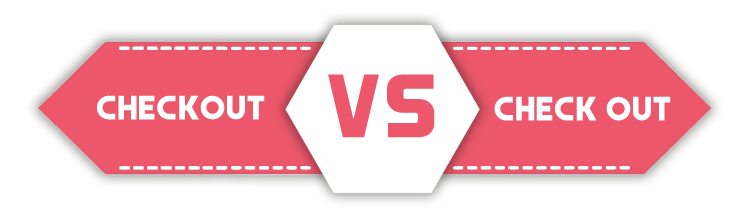 checkout versus check out