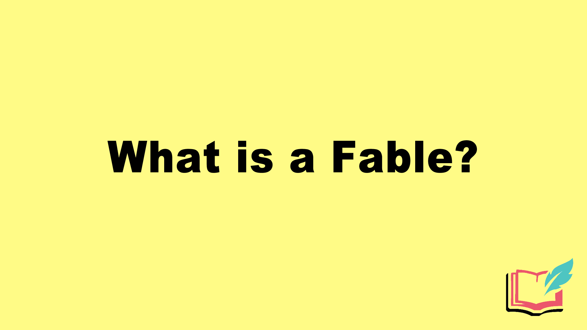 What Is A Fable In Literature Definition Examples Of Literary