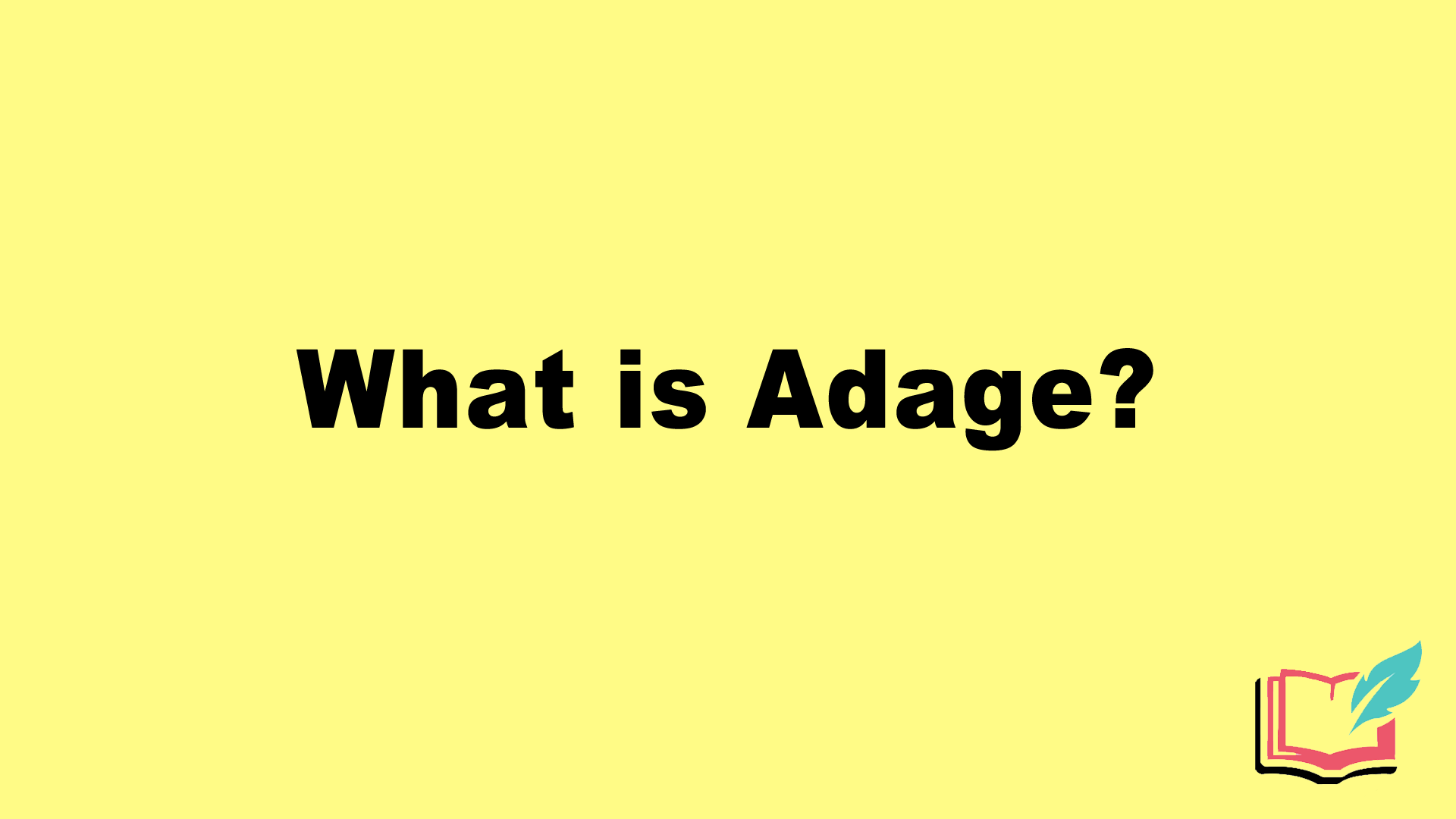 what is adage literary term
