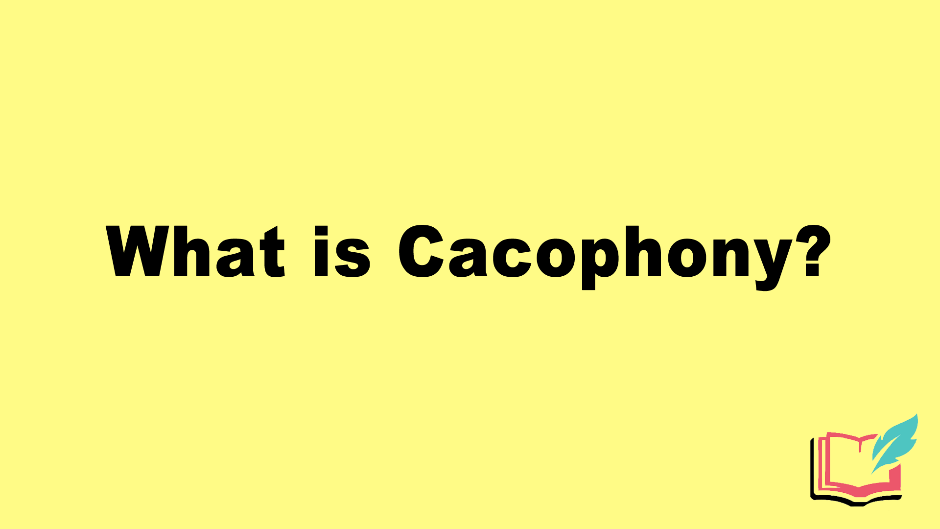 what is cacophony literary term