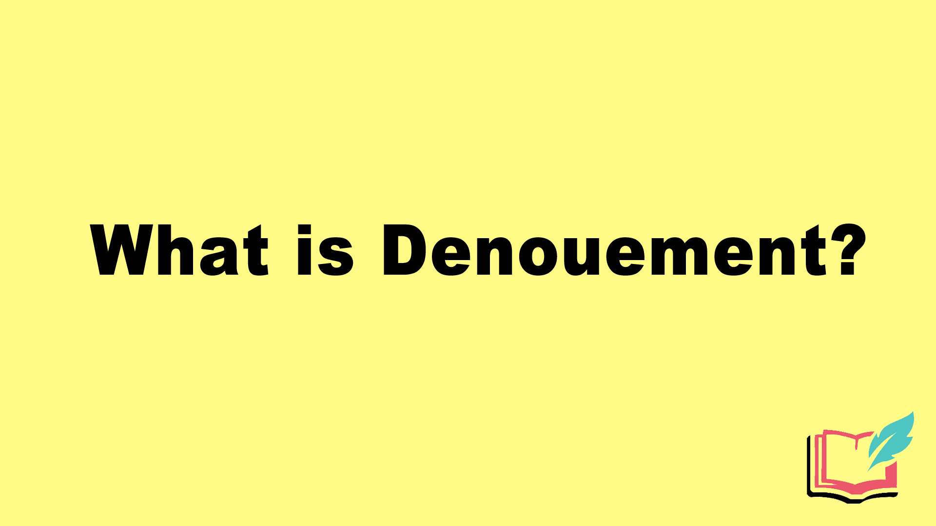 what is denouement in literature