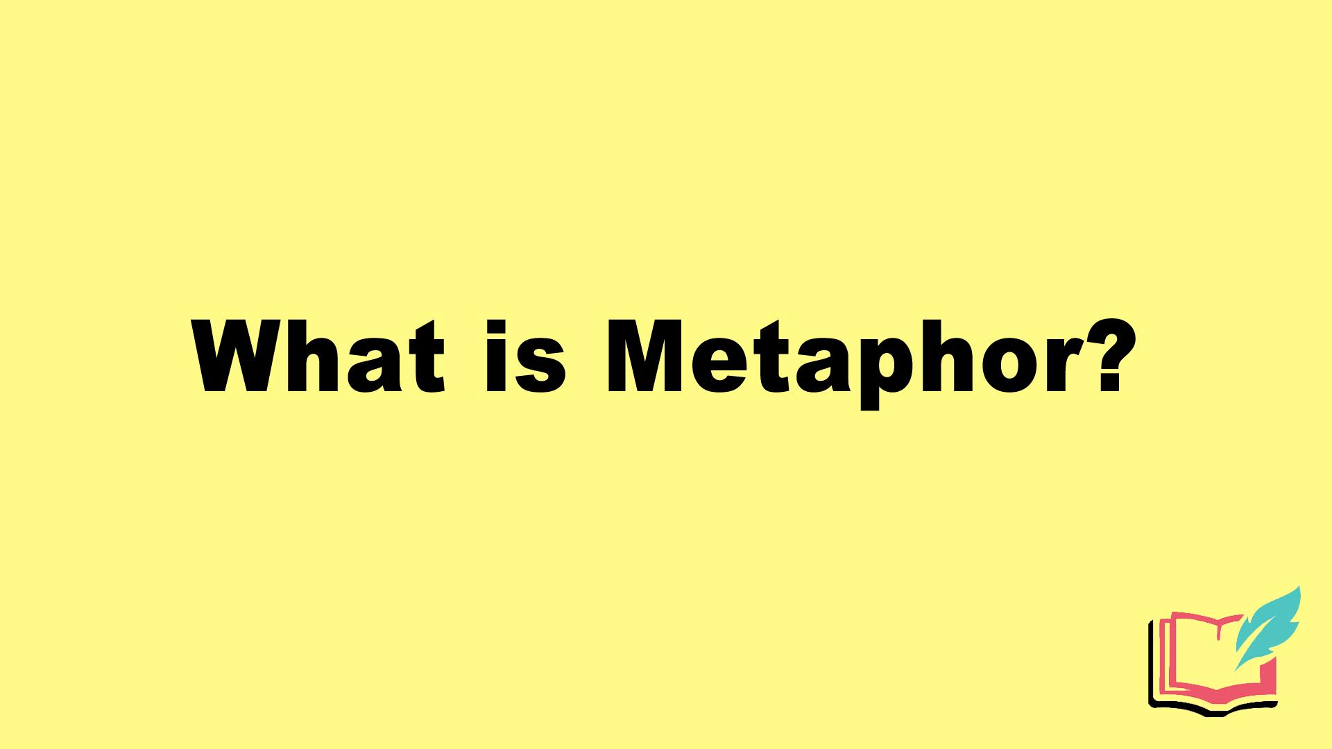 what is metaphor in literature