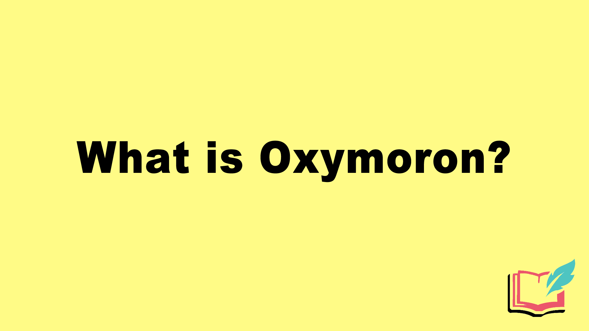 what is oxymoron in literature
