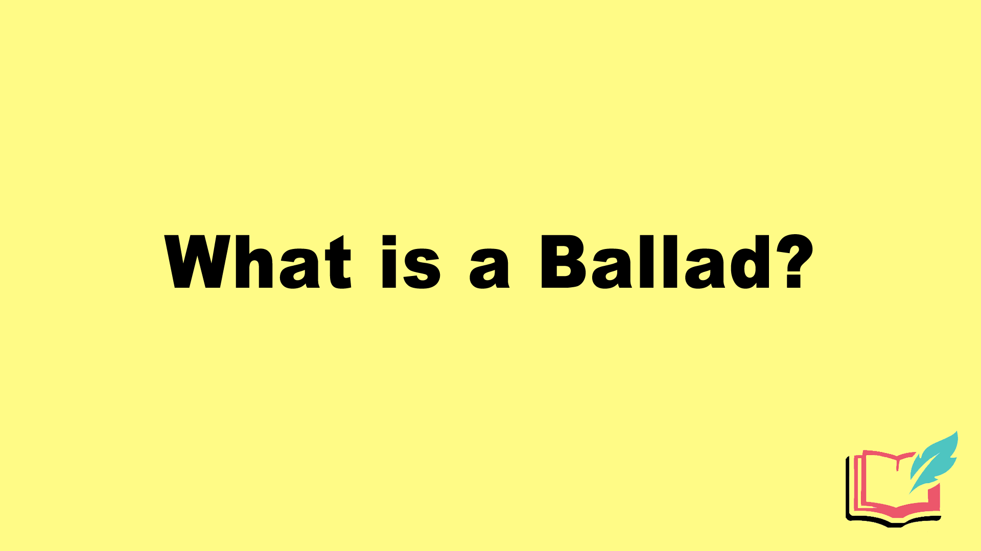 what is a ballad in literature