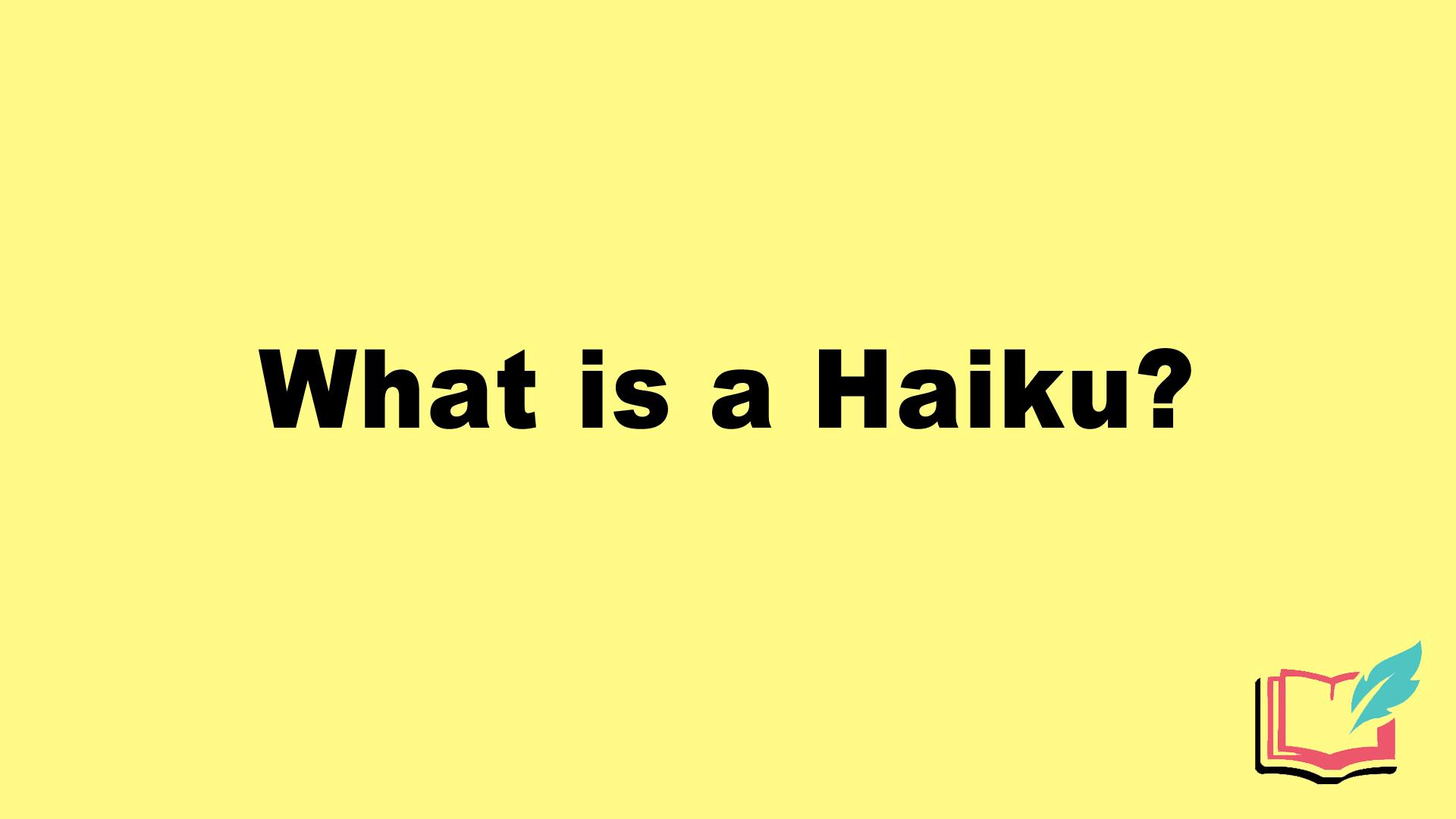what is a haiku
