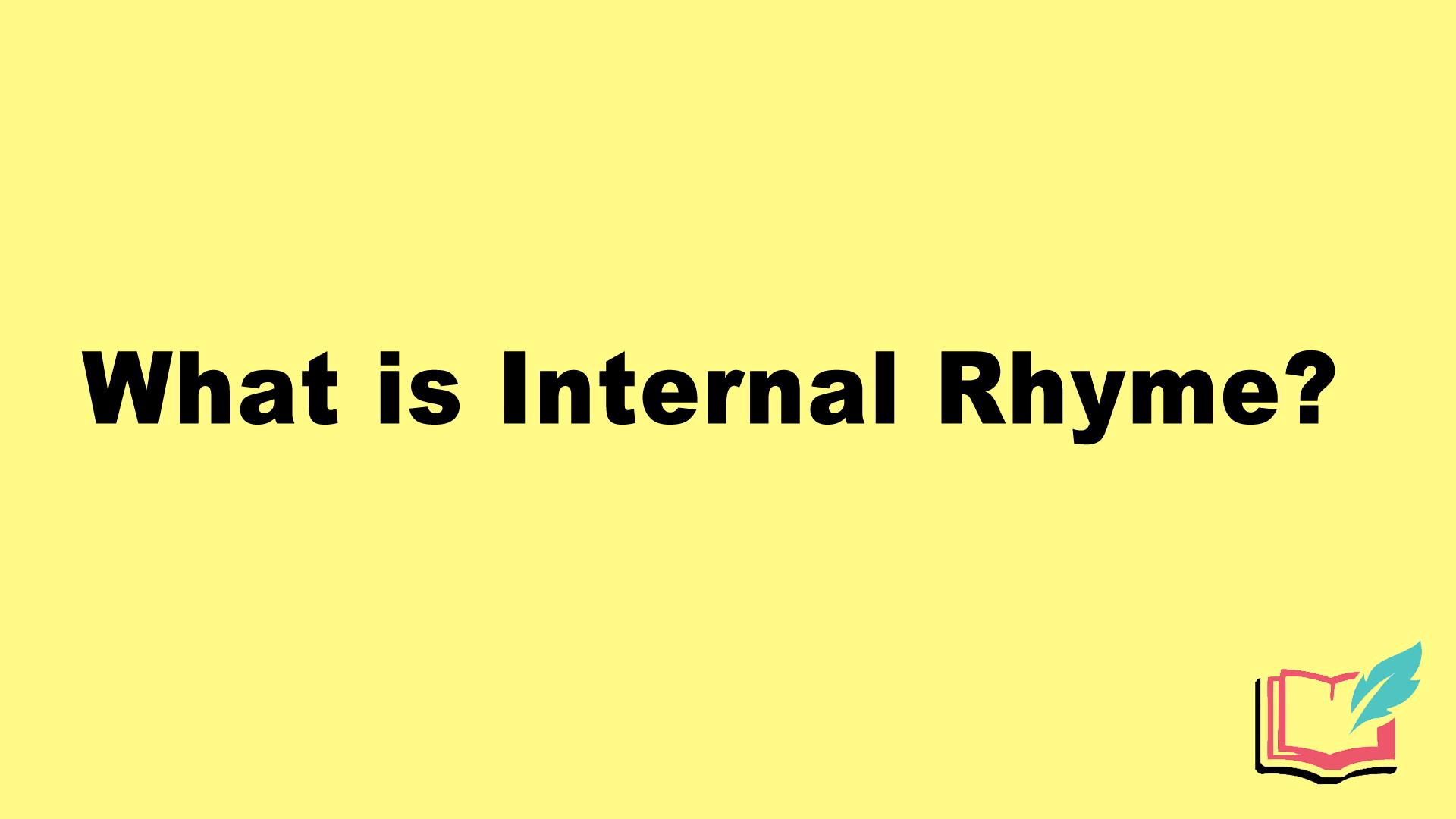 what is internal rhyme