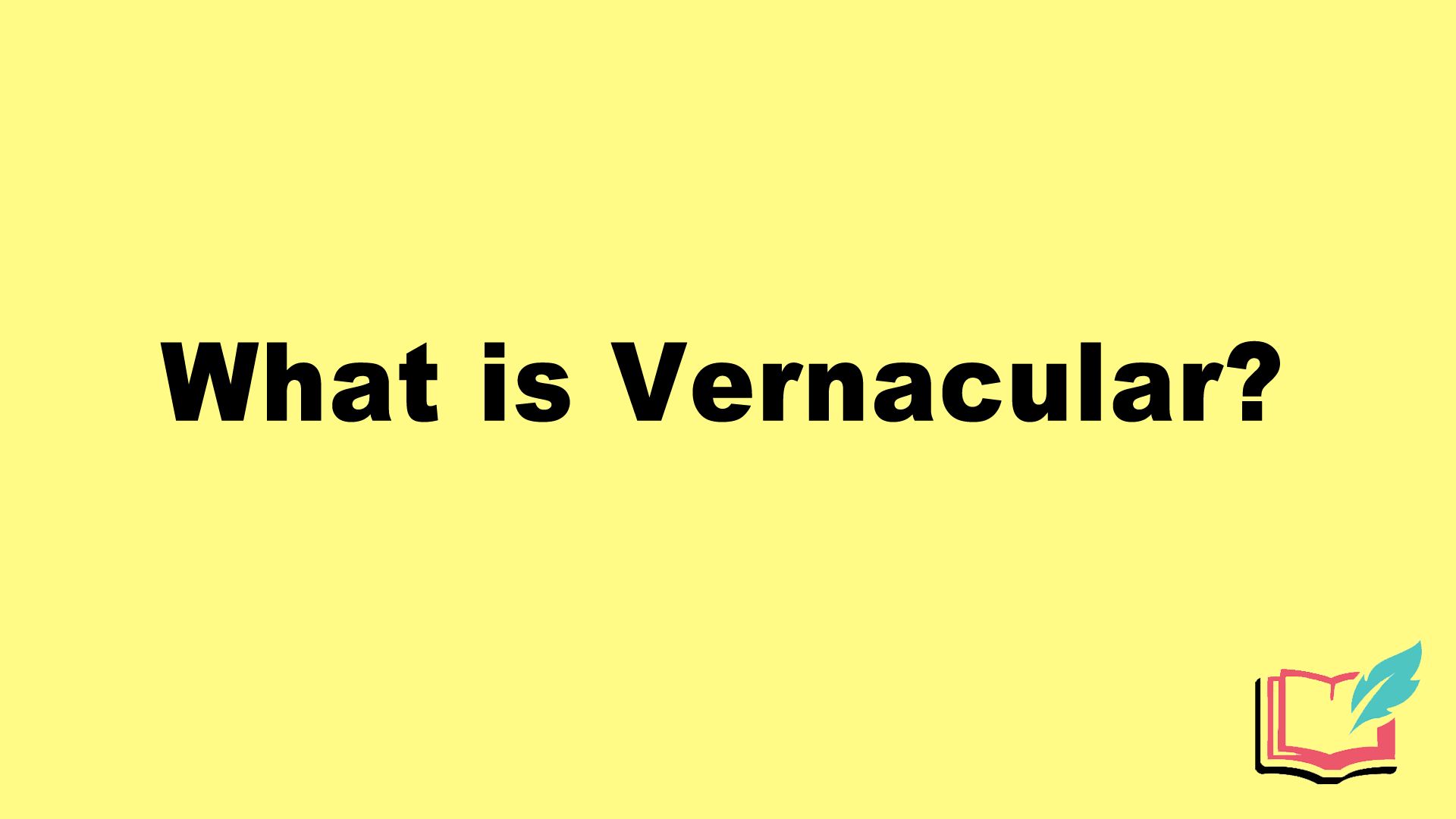 what is vernacular in literature